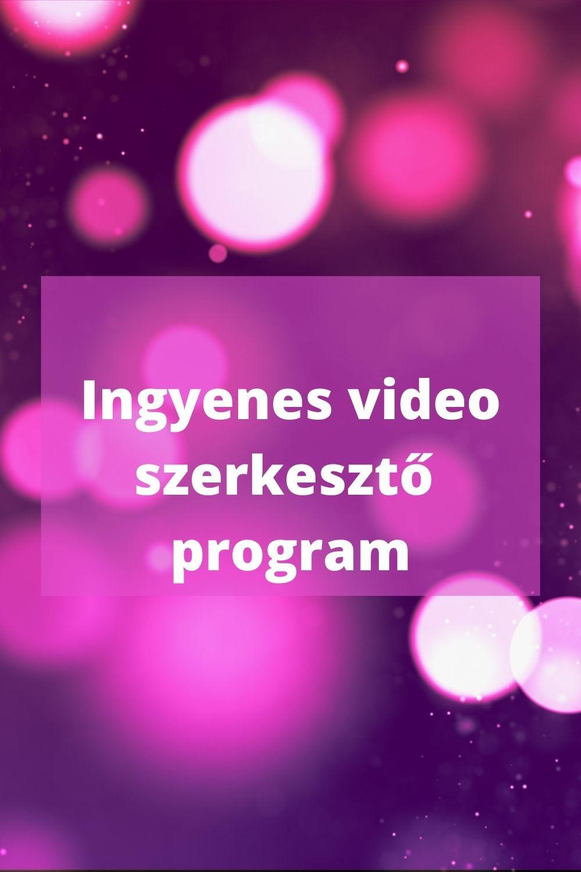 ingyenes video szerkesztő program