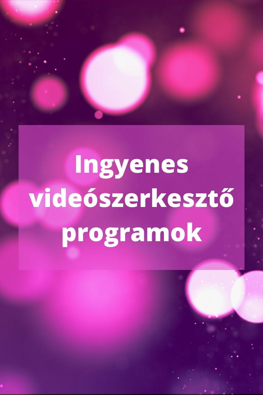 ingyenes videószerkesztő programok