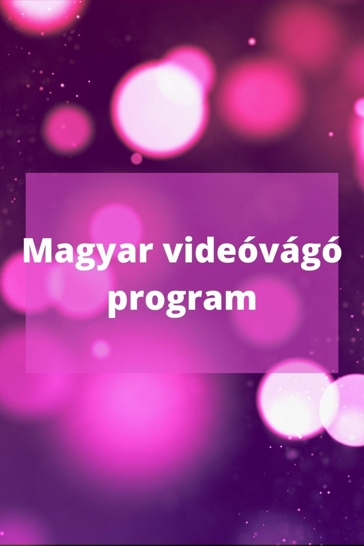 magyar videóvágó program
