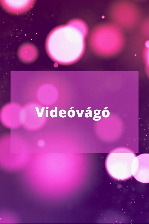 videó vágó