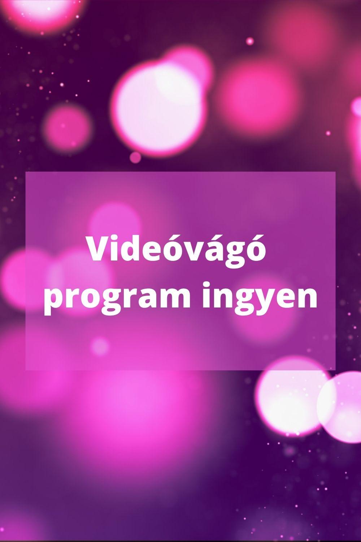 videóvágó program ingyen